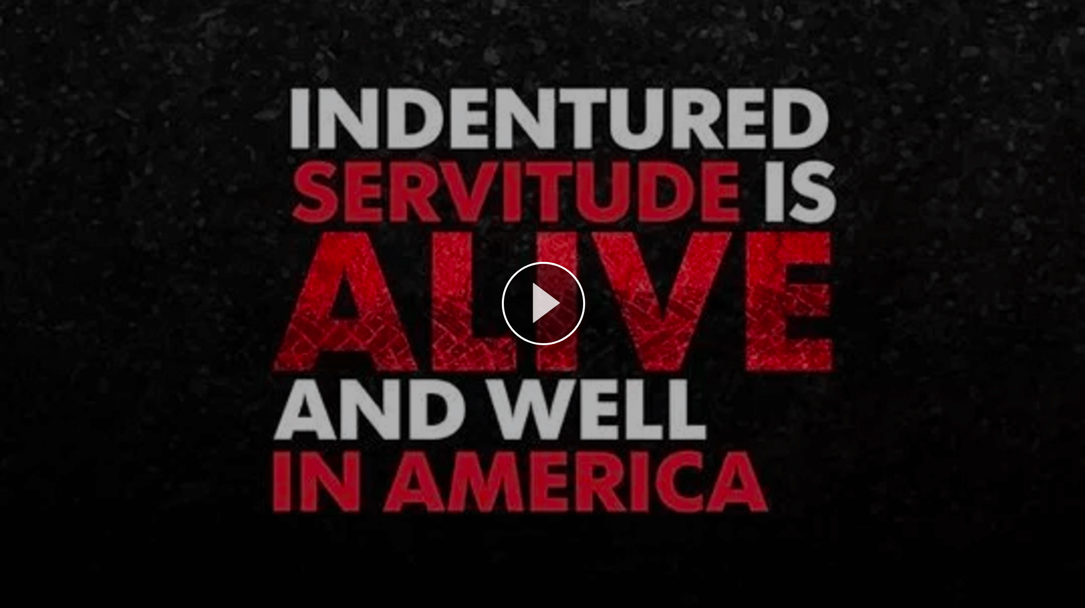 VIDEO: Modern-day Indentured Servants (USA Today)
