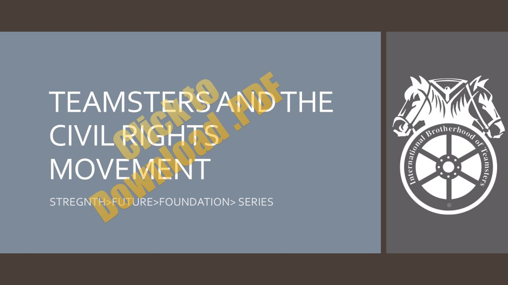 February 2018 Steward Training - Teamsters and Civil Rights