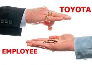 TOYOTA'S REPLY TO EMPLOYEES: Be Glad You Have A Job!