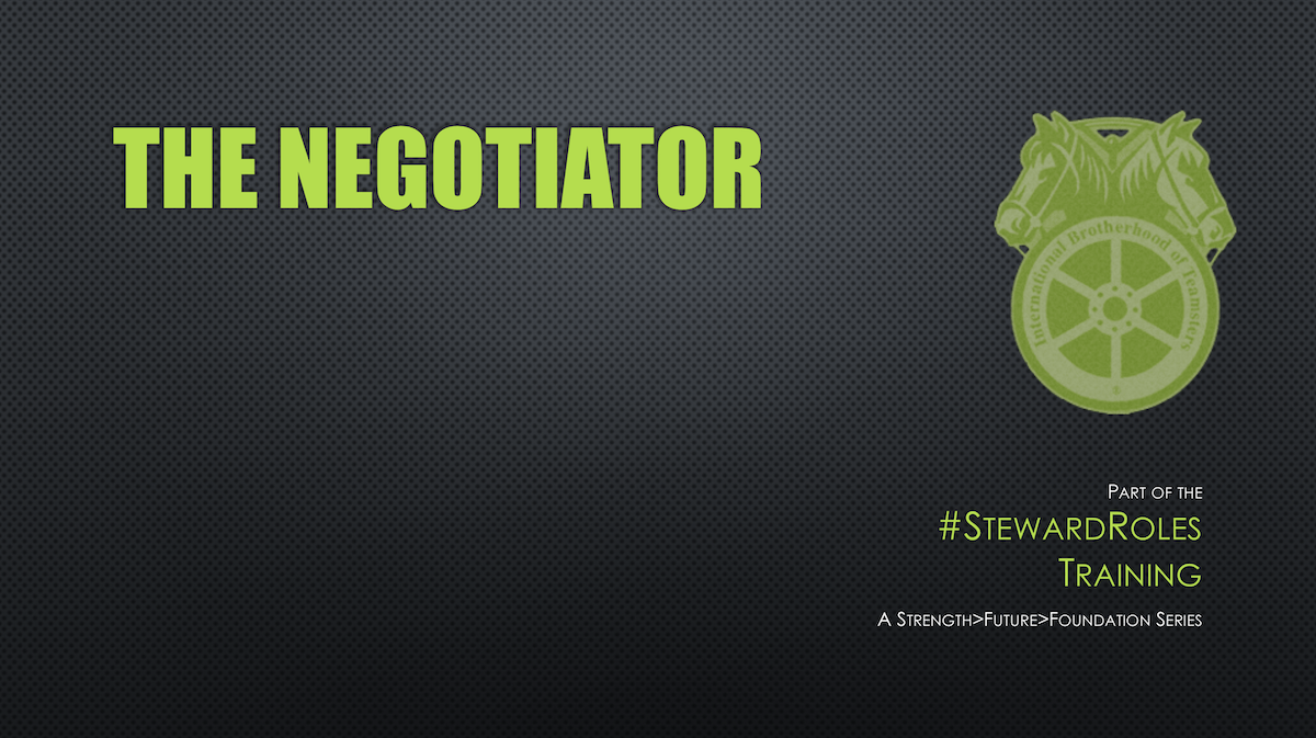 March 2019 Steward Training - The Negotiator - Part I