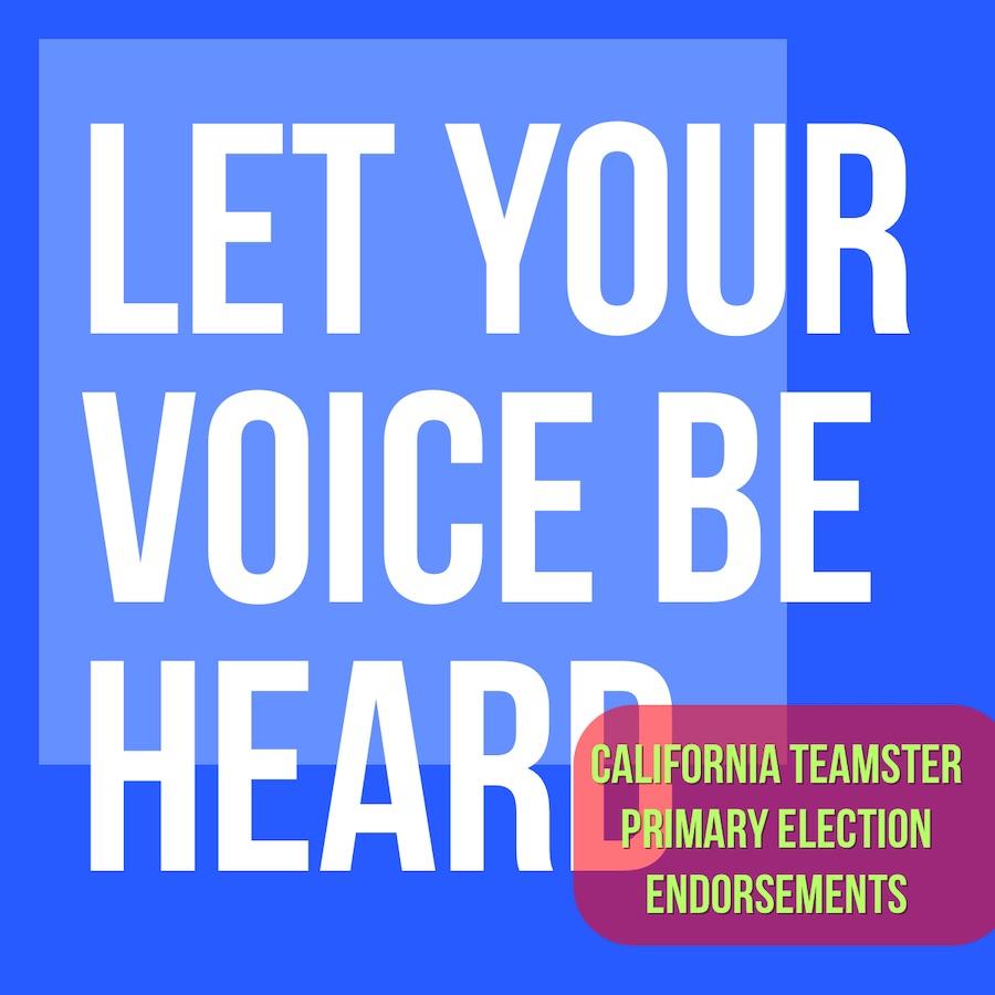 California Teamster Primary Election Endorsements